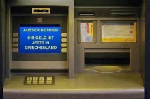 "ATM ""Out of Order. Your Money is now in Greece"""