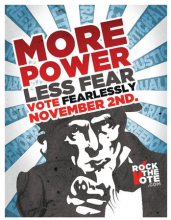 More Power Less Fear Rock the Vote Campaign